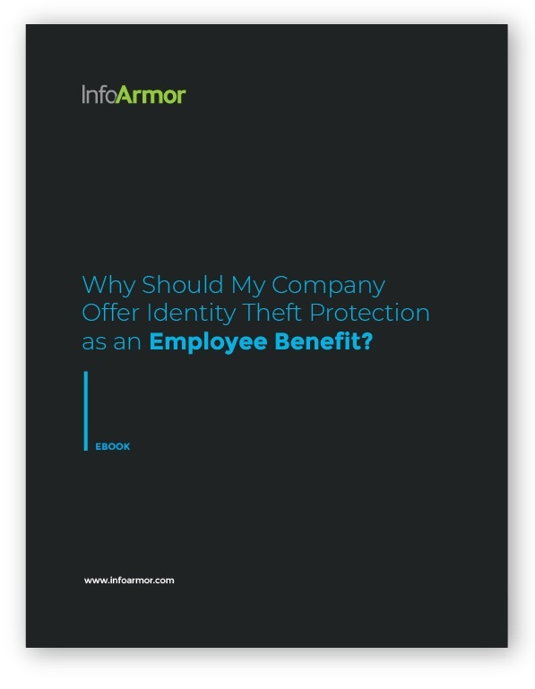 Why Should My Company Offer Identity Theft Protection as an Employee benefit